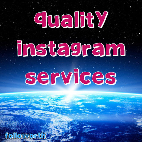 High quality Instagram services, Instagram services,