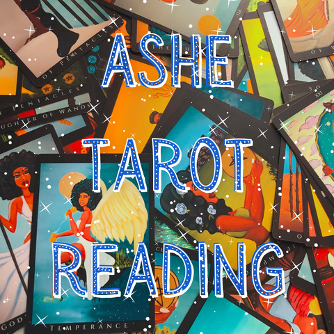 Ashe Tarot Reading