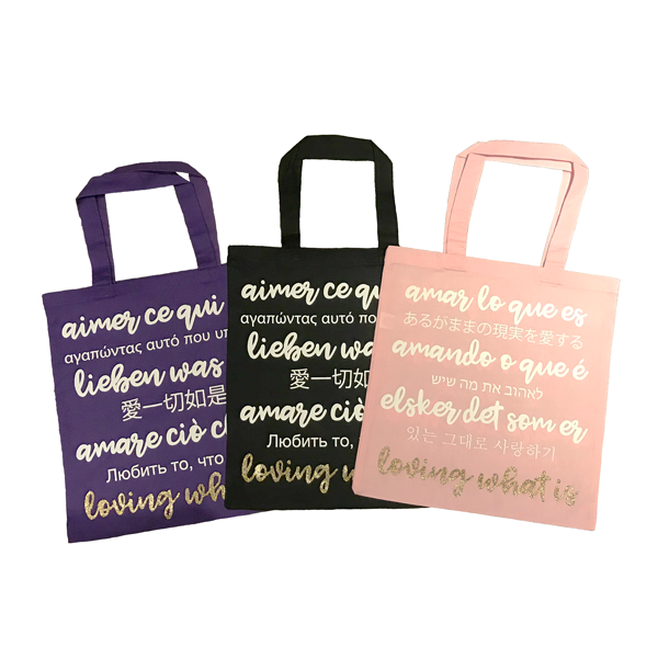 Loving What Is Colorful Tote Bag—Multiple Languages