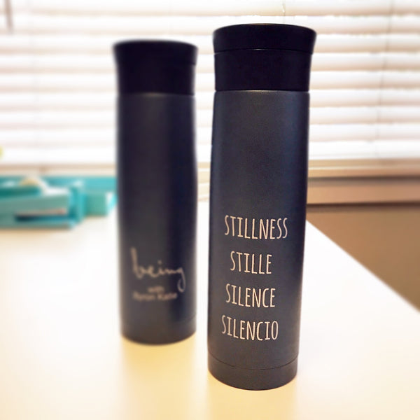 """Being with Byron Katie"" Thermos"