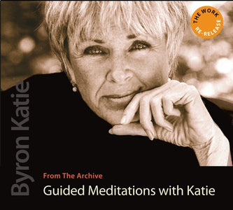 Guided Meditations with Byron Katie