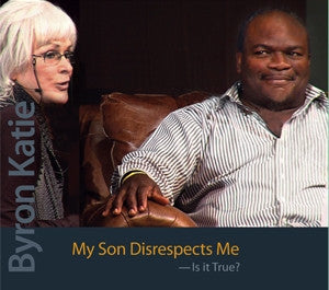 My Son Disrespects Me-Is It True?