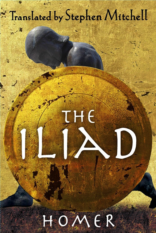 The Iliad by Stephen Mitchell