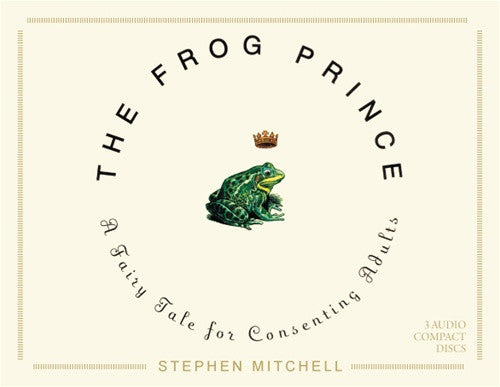 The Frog Prince by Stephen Mitchell