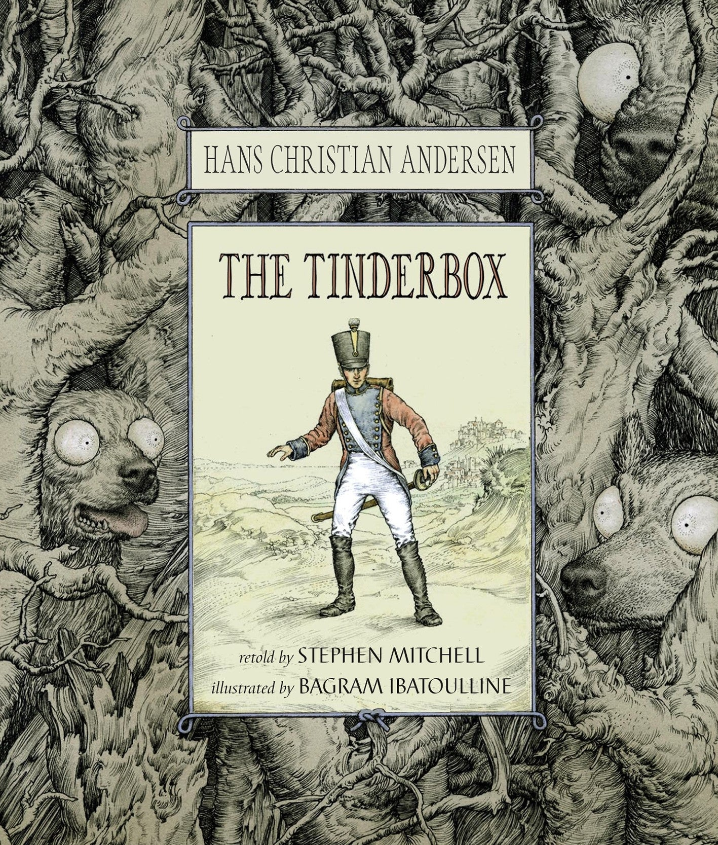 The Tinderbox - Retold by Stephen Mitchell