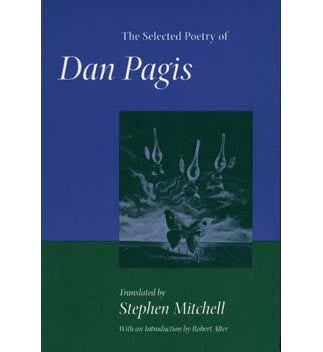 The Selected Poetry of Dan Pagis by Stephen Mitchell