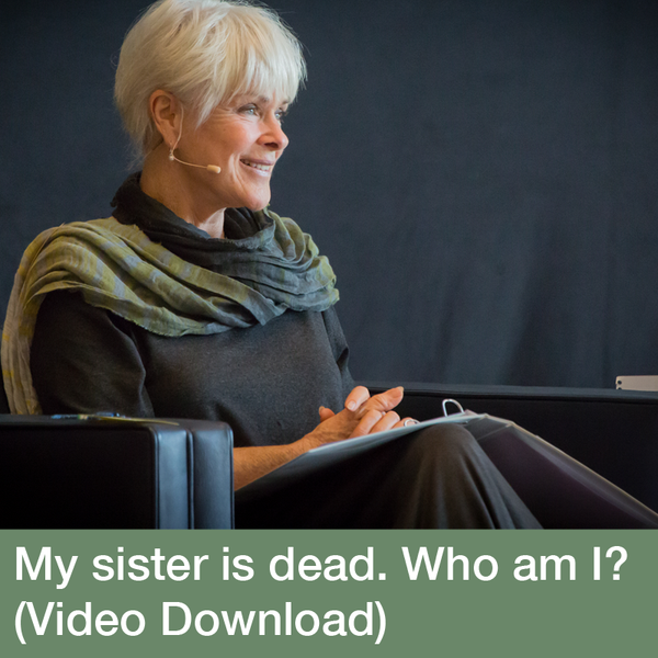 My Sister Is Dead. Who Am I? The Work of Byron Katie
