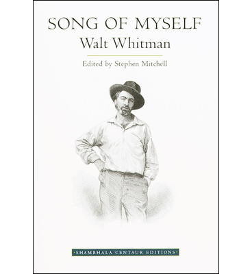 Song of Myself by Walt Whitman - Stephen Mitchell