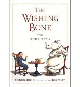 The Wishing Bone - by Stephen Mitchell