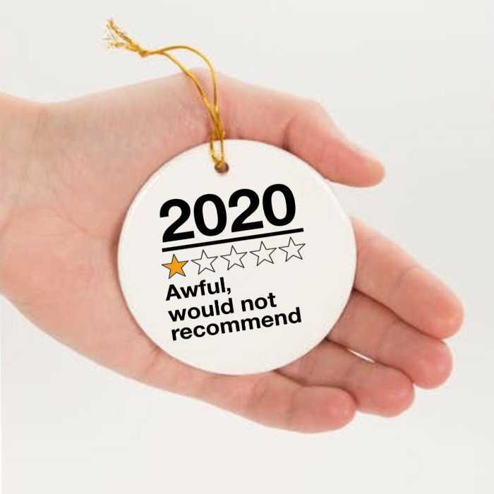 Awful 2020 Christmas Ornament