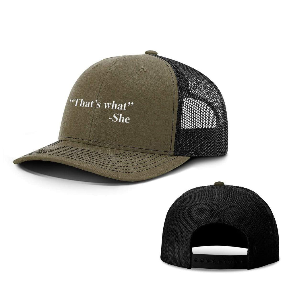 BustedTees.com Snapback / Loden and Black / One Size That's What She Said Hats