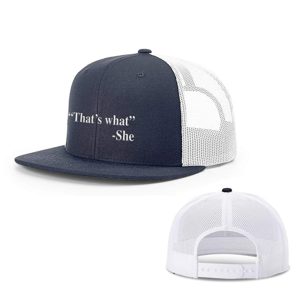 BustedTees.com Snapback Flatbill / Navy and White / One Size That's What She Said Hats