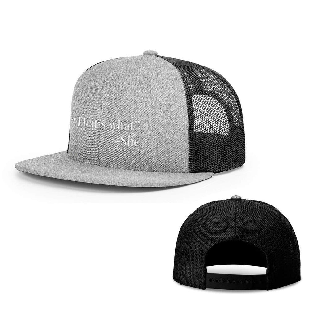 BustedTees.com Snapback Flatbill / Heather and Black / One Size That's What She Said Hats