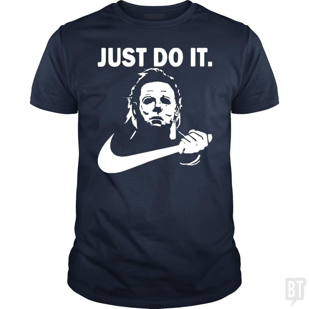 Michael Myers Halloween Just Do It