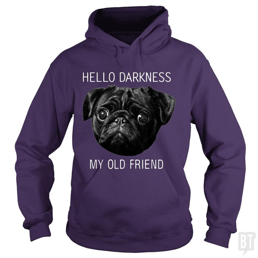 Hello Darkness My Old Friend Funny Pug