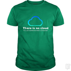 Tech Humor There is no cloud ..just someone else's