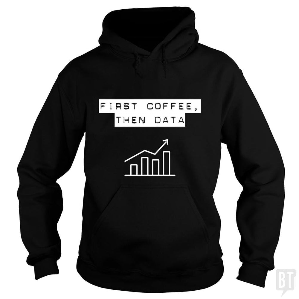 Funny first coffee then data