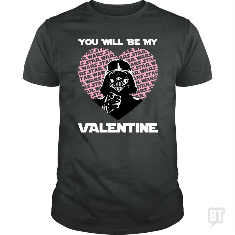 You will be my valentine