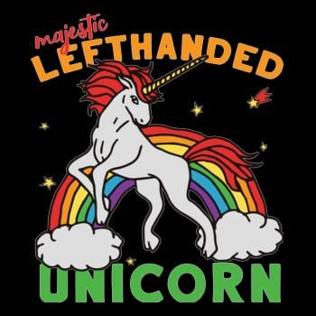 Im Left Handed Unicorn T-Shirt