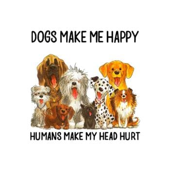 Dog Make Me Happy