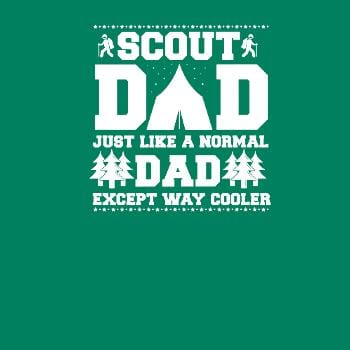 Mens Scout Dad Like A Normal Dad Except Way Cooler