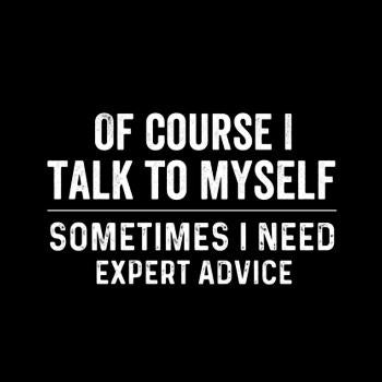 Of course  i need expert advice