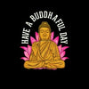 Cute Have A Buddhaful Day Buddist Mediating Peacef