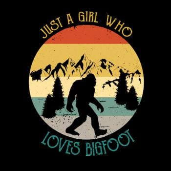 Just A Girl Who Loves Bigfoot Funny Shirt