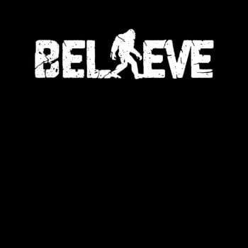 Believe Bigfoot