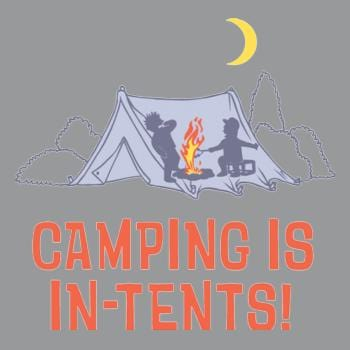 SunFrog-Busted BustedTees Camping Is Intents