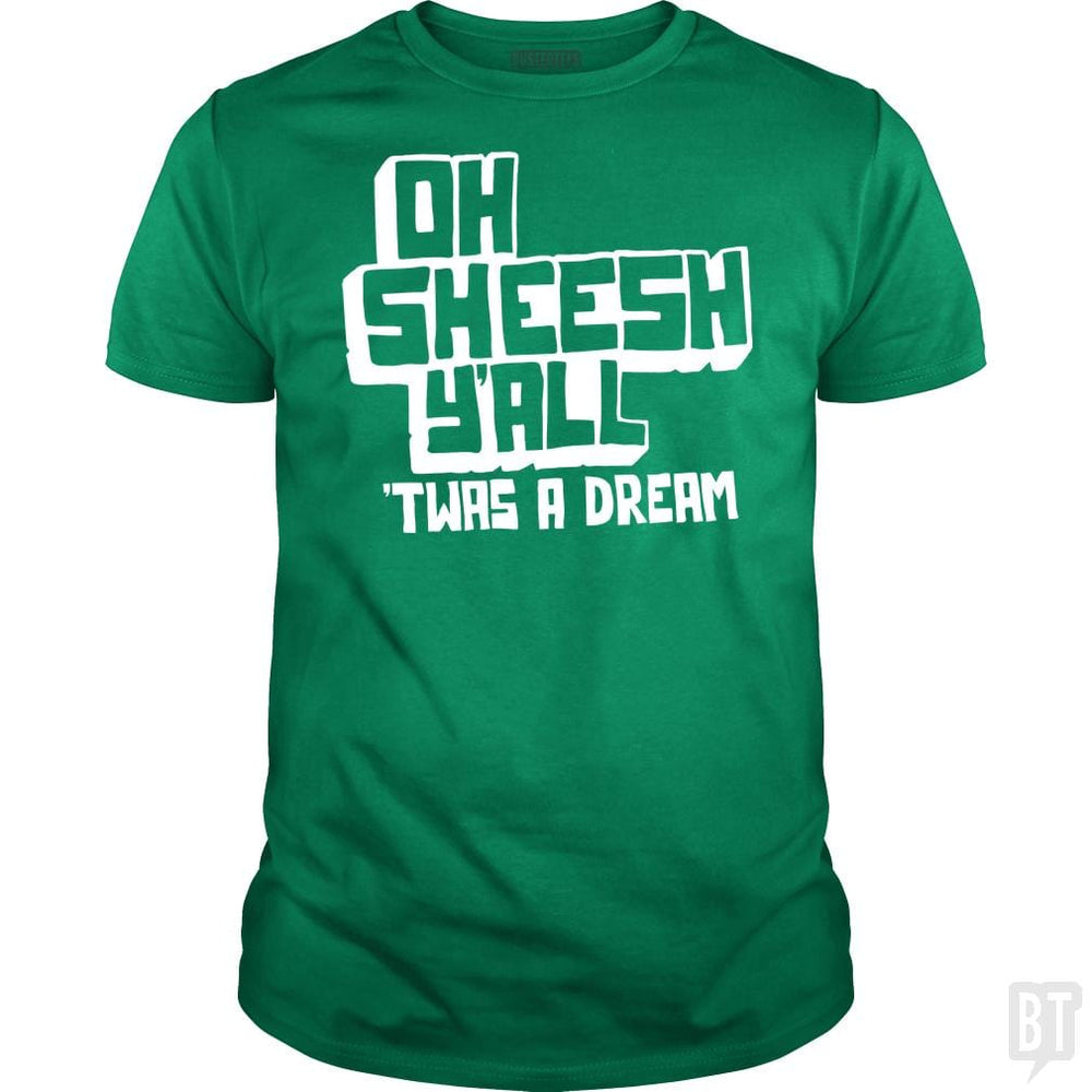 SunFrog-Busted BustedTees Classic Guys / Unisex Tee / Irish Green / S Jake and Amir: Oh Sheesh Y'all