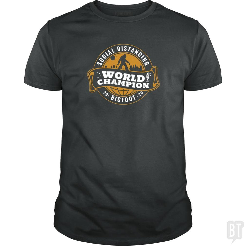 SunFrog-Busted BustedTees Classic Guys / Unisex Tee / Dark Heather / S Social Distancing World Champ