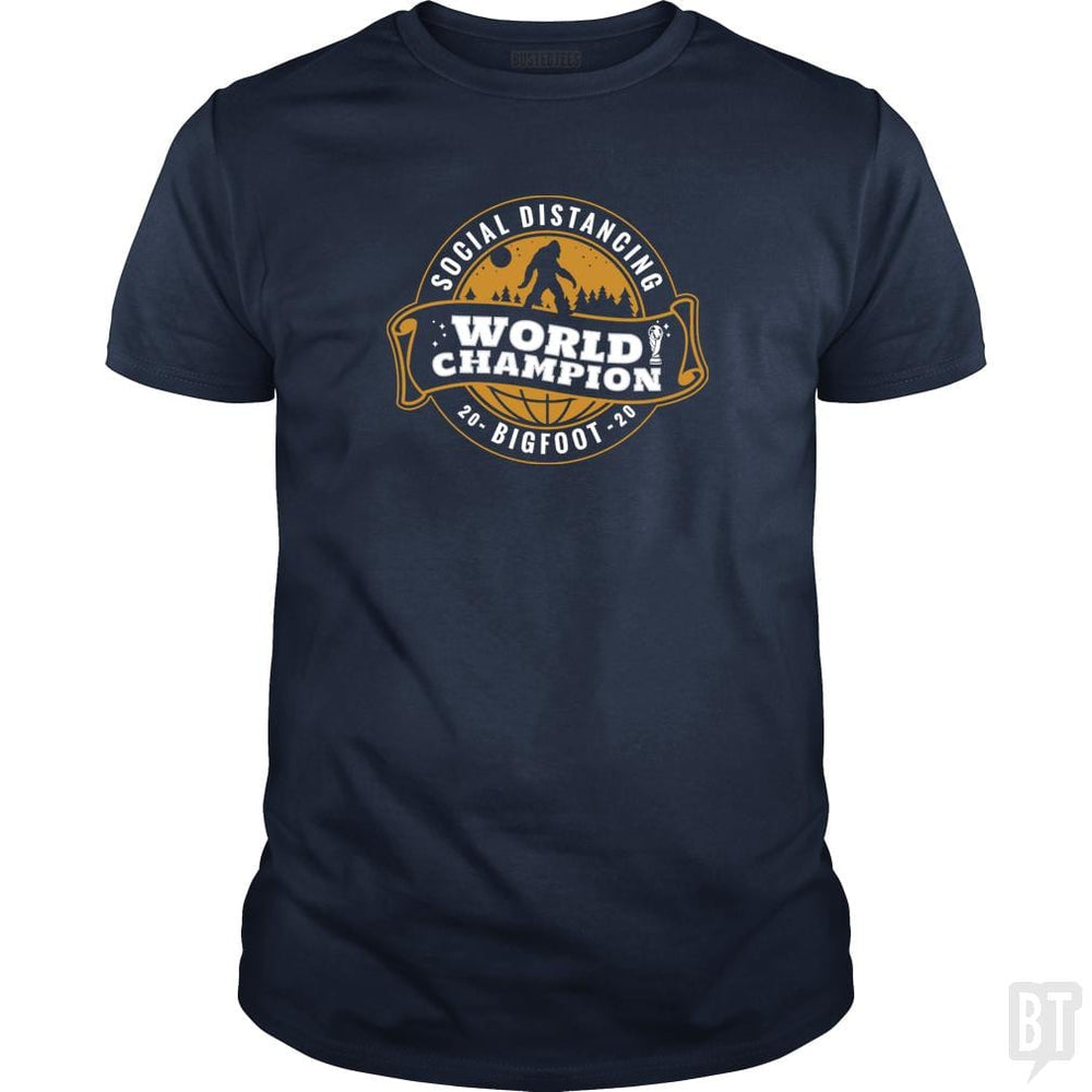 SunFrog-Busted BustedTees Classic Guys / Unisex Tee / Navy Blue / S Social Distancing World Champ