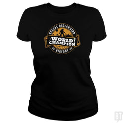 SunFrog-Busted BustedTees Classic Ladies Tee / Black / S Social Distancing World Champ
