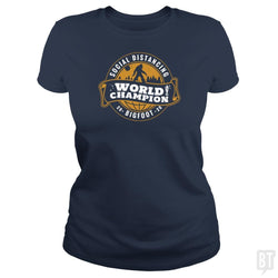 SunFrog-Busted BustedTees Classic Ladies Tee / Navy Blue / S Social Distancing World Champ