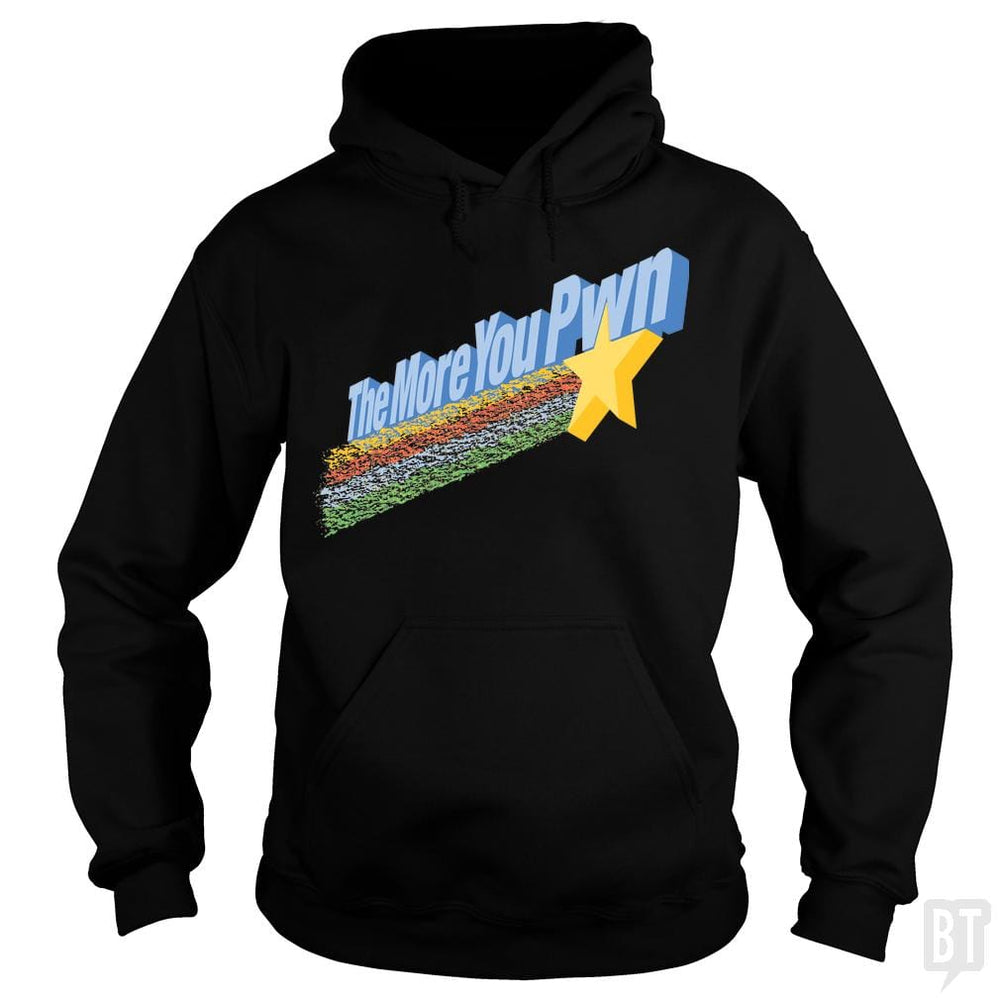SunFrog-Busted BustedTees Hoodie / Black / S The More You Pwn