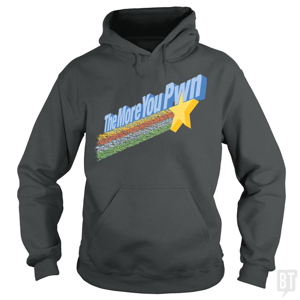 SunFrog-Busted BustedTees Hoodie / Dark Heather / S The More You Pwn