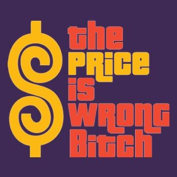 SunFrog-Busted BustedTees The Price is Wrong Bitch