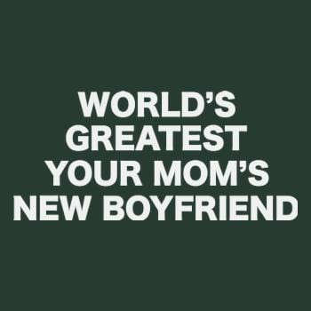 SunFrog-Busted BustedTees World's Greatest Your Mom's New Boyfriend