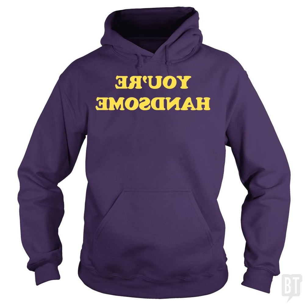 SunFrog-Busted BustedTees Hoodie / Purple / S You're Handsome