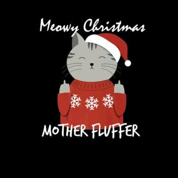 SunFrog-Busted CT486 Meowy Christmas Mother Fluffer Cute Cat