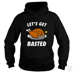 SunFrog-Busted Daniel15 Hoodie / Black / S Let's Get Basted Thanksgiving Day
