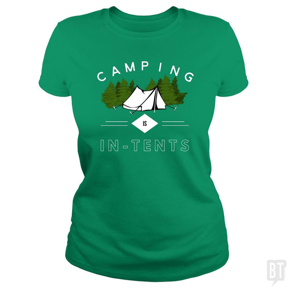 SunFrog-Busted Drandorxxx Classic Ladies Tee / Irish Green / S Camping is in-tents, funny word play