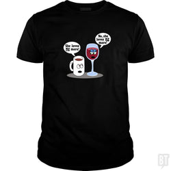 SunFrog-Busted Dwarmuth Classic Guys / Unisex Tee / Black / S Coffee vs Wine She Loves Me More!
