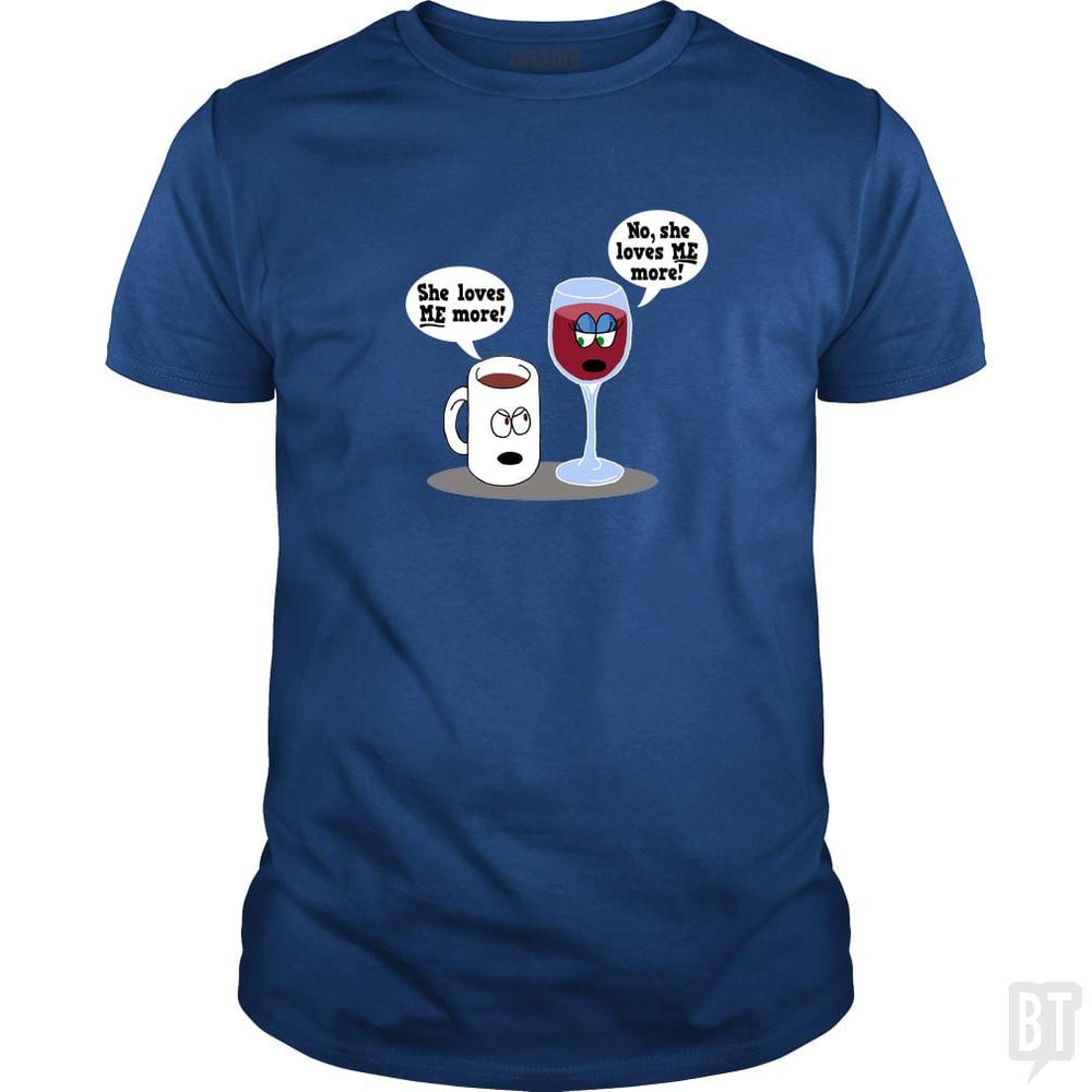 SunFrog-Busted Dwarmuth Classic Guys / Unisex Tee / Royal Blue / S Coffee vs Wine She Loves Me More!