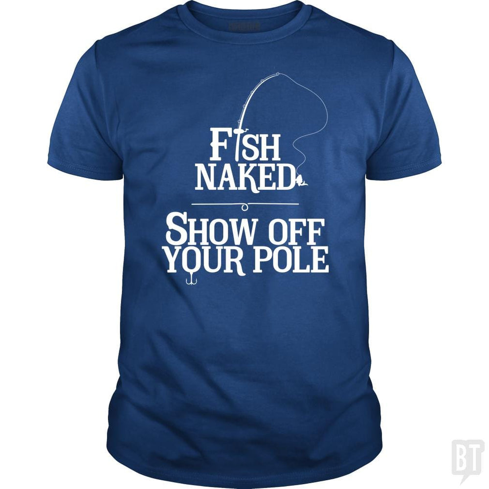 SunFrog-Busted Funky Hippo Classic Guys / Unisex Tee / Royal Blue / S Fish Naked Show Of Your Pole