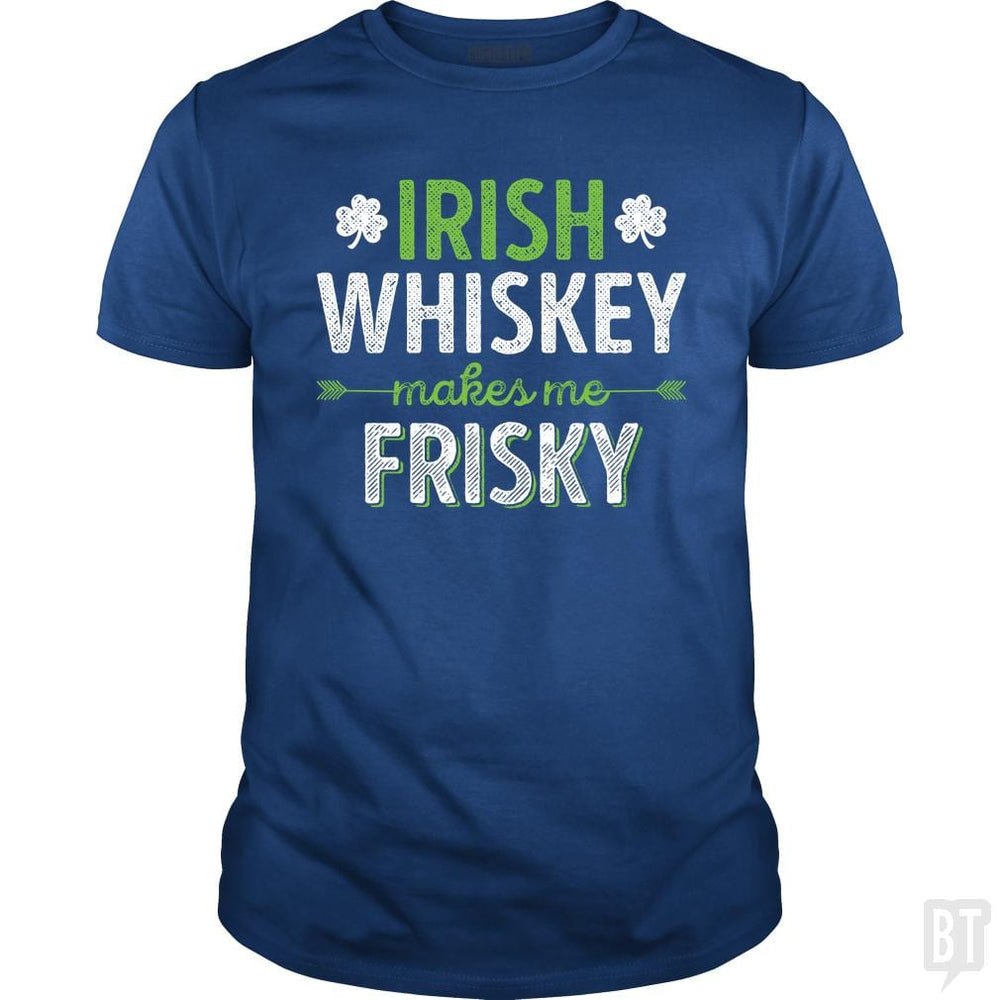 SunFrog-Busted Funky Hippo Classic Guys / Unisex Tee / Royal Blue / S Irish Whiskey Makes Me Frisky