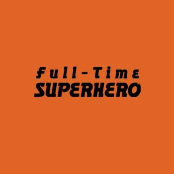 SunFrog-Busted Heflin Design Full Time Superhero