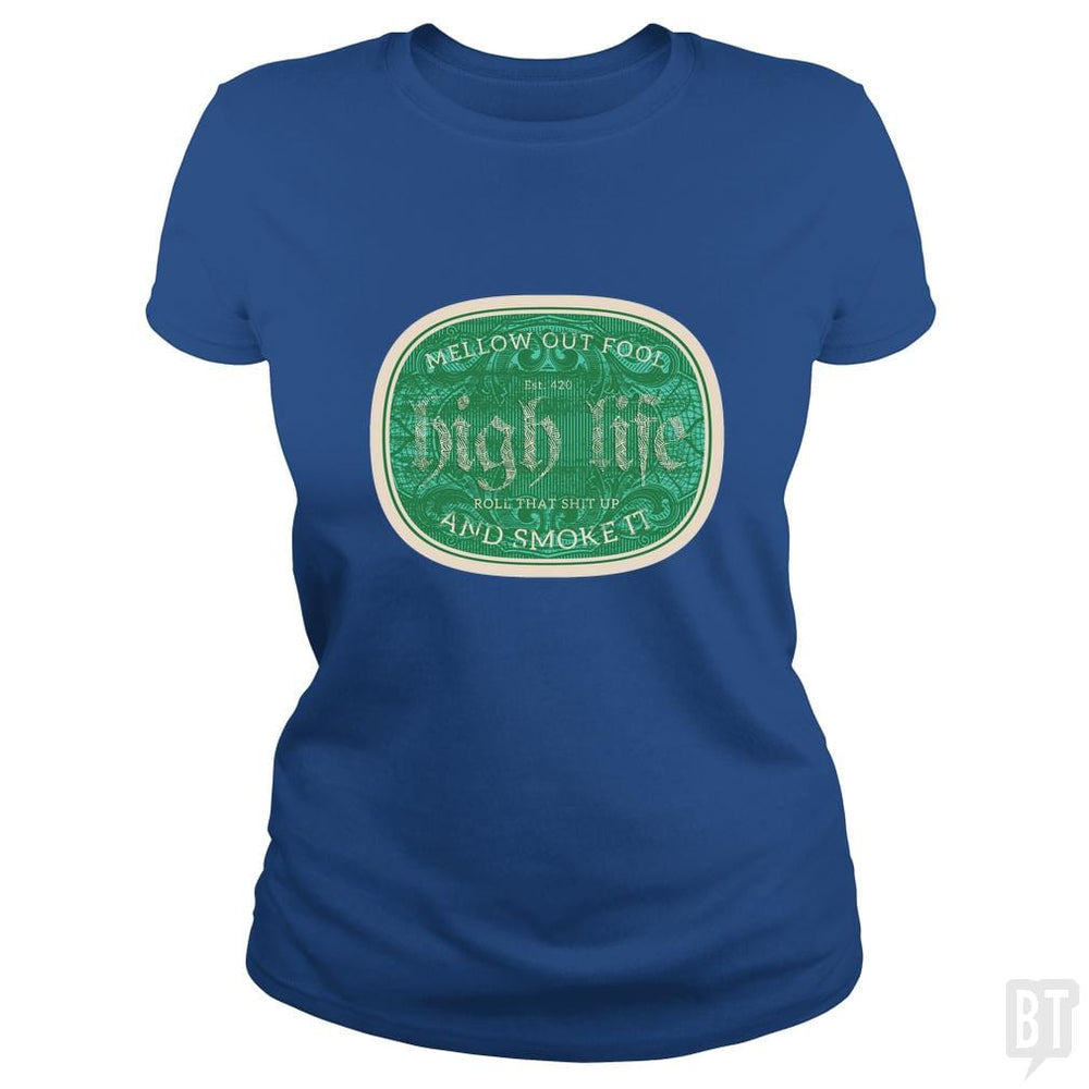 SunFrog-Busted Heflin Design Classic Ladies Tee / Royal Blue / S High Life
