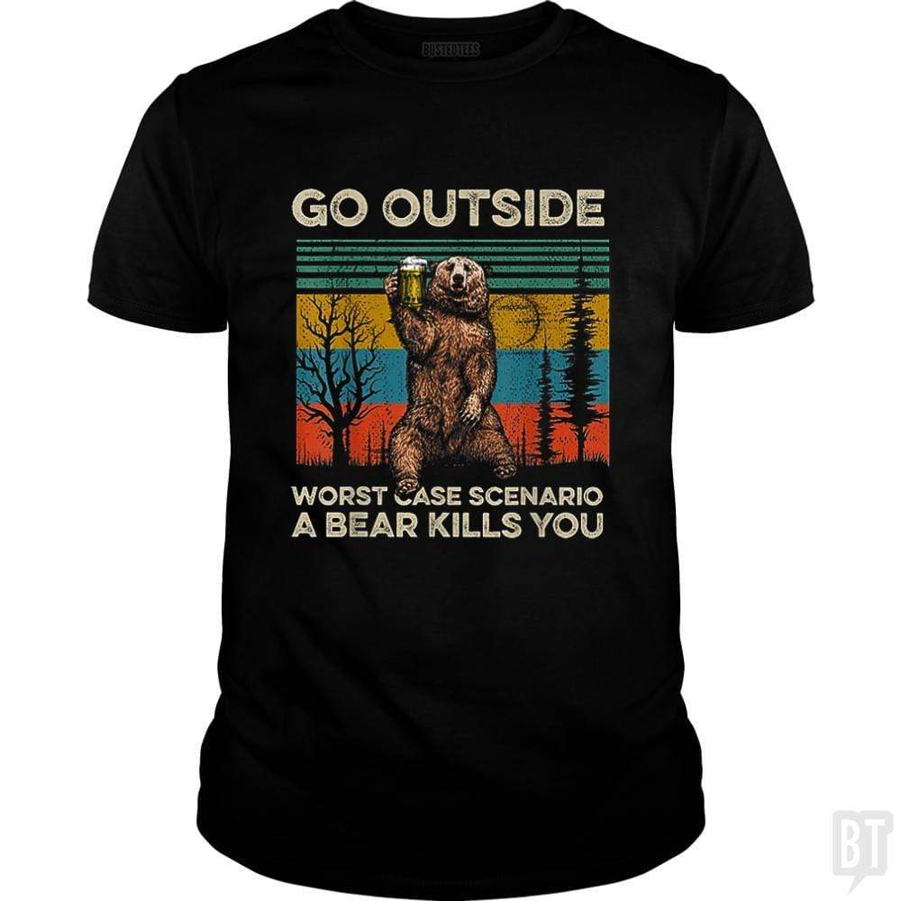 SunFrog-Busted MrT90 Classic Guys / Unisex Tee / Black / S Go Outside Worst Case Scenario A Bear Kills You
